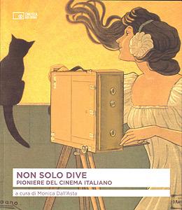 Non solo dive, volume pubblicato dalla Cineteca di Bologna