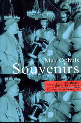 Souvenirs, Max Ophüls