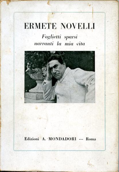 Ermete Novelli Foglietti sparsi narranti la mia vita