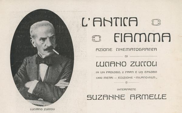 L'antica fiamma azione cinematografica di Luciano Zuccoli